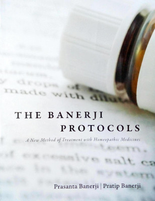 cover of the book THE BANERJI PROTOCOLS- A New Method of Treatment with Homeopathic Medicines